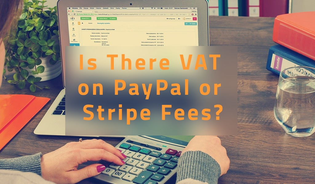 is there vat on paypal or stripe
